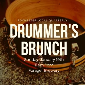 Rochester Drummer's Brunch #4 (Winter Edition) @ Forager Brewery